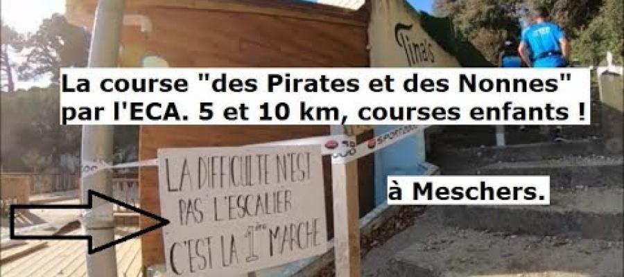 La course des Pirates et des Nonnes à Meschers organisé par l'ECA ! 5 et 10 km, courses enfants !