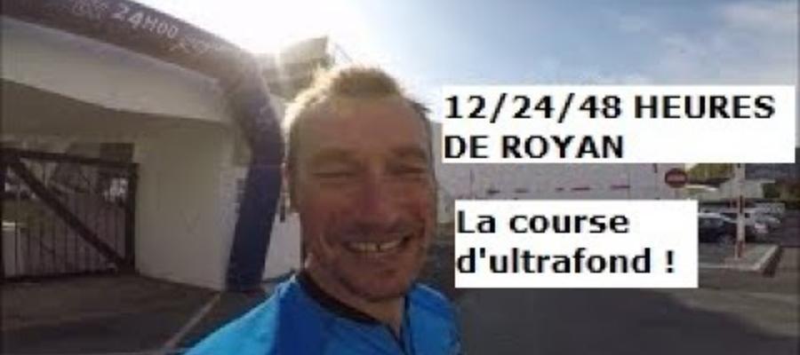 12/24/48 heures de Royan ! L'ultrafond à l'état pur ! (2018)